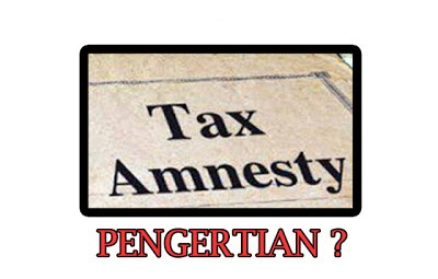 pengertian-tax-amnesty